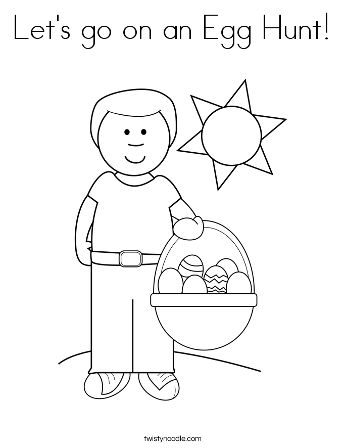 Let's go on an Egg Hunt Coloring Page - Twisty Noodle