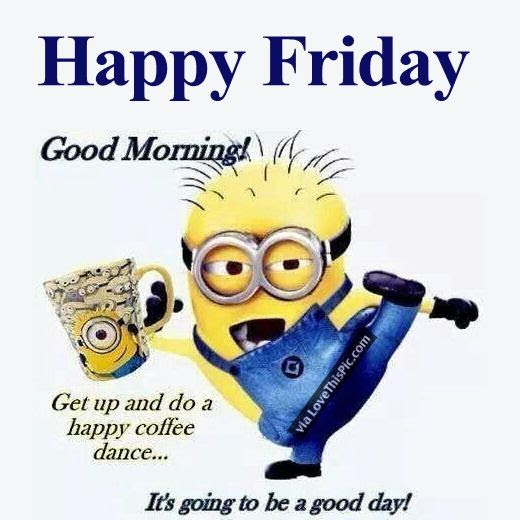 Good Morning Happy Friday Minion Pictures Photos And Images For