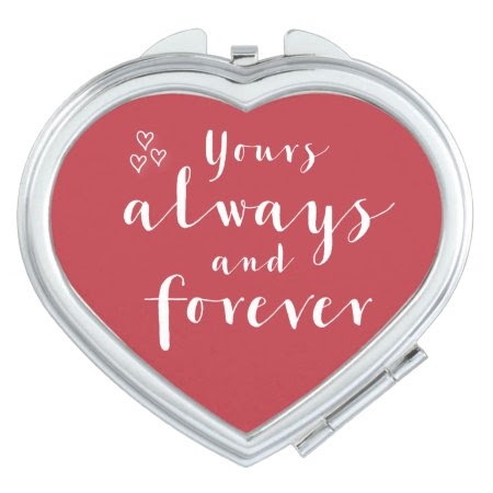 Red Yours Always And Forever Heart Compact Mirror