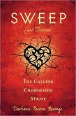 The Calling / Changeling / Strife (Sweep Series #7, #8 & #9)