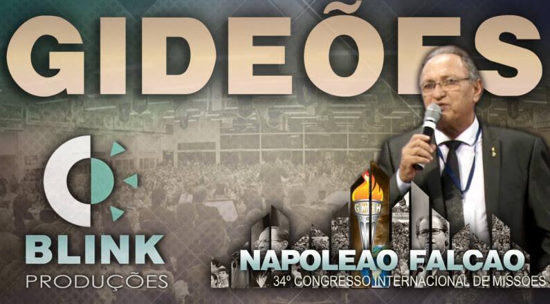 Pr. Napoleão Falcão - Gideões 2016 (Pregação)