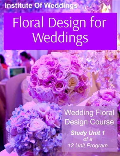 Wedding Floral Design Course   The Institute of Weddings
