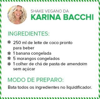 Shake vegano da Karina Bacchi (Foto: Ego)