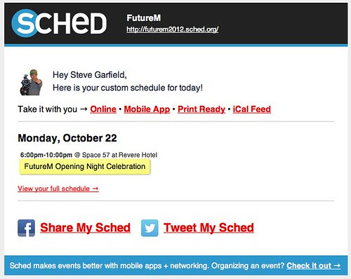 SCHED: Here's My Schedule For Monday - FutureM Openeing Night Celebration by stevegarfield
