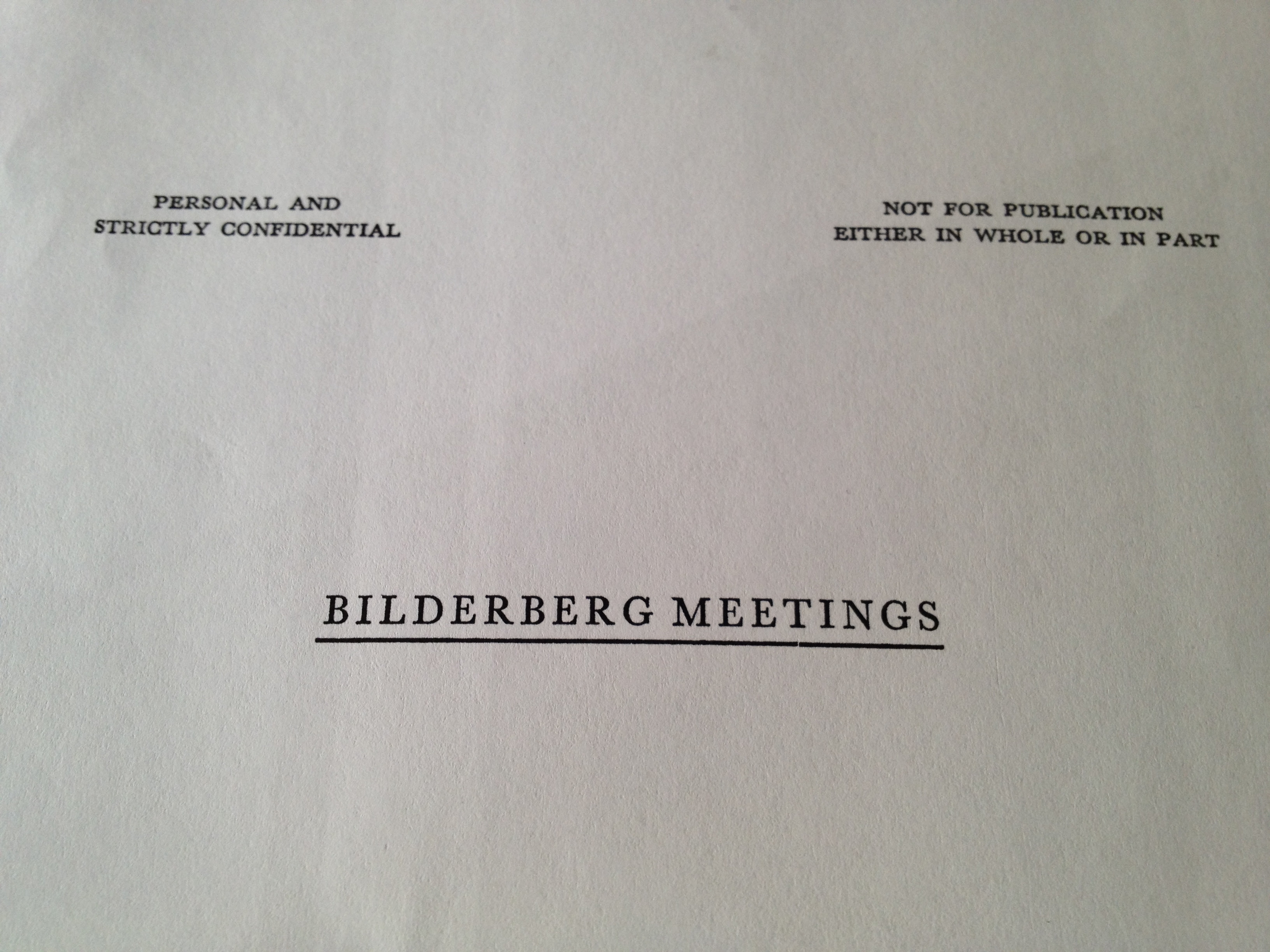 Leaked Bilderberg Documents: Nationalism Is Dangerous