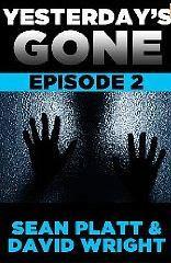 Yesterday's Gone: Episode 2 (Yesterday's Gone, #2)