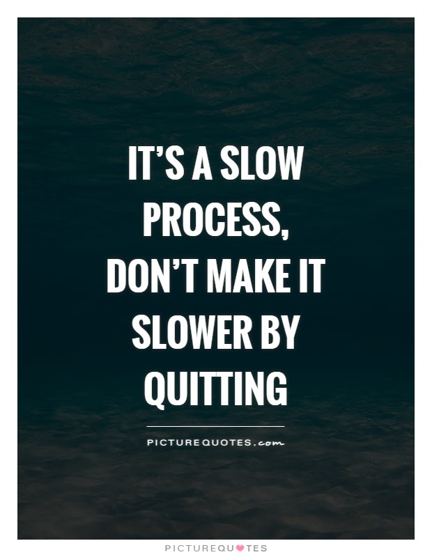 Quitting Quotes  Quitting Sayings  Quitting Picture Quotes