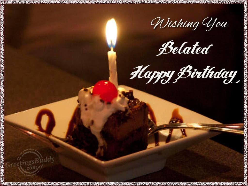 Belated Happy Birthday Dear Greetingsbuddycom