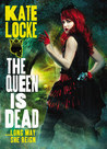 The Queen Is Dead (The Immortal Empire, #2)