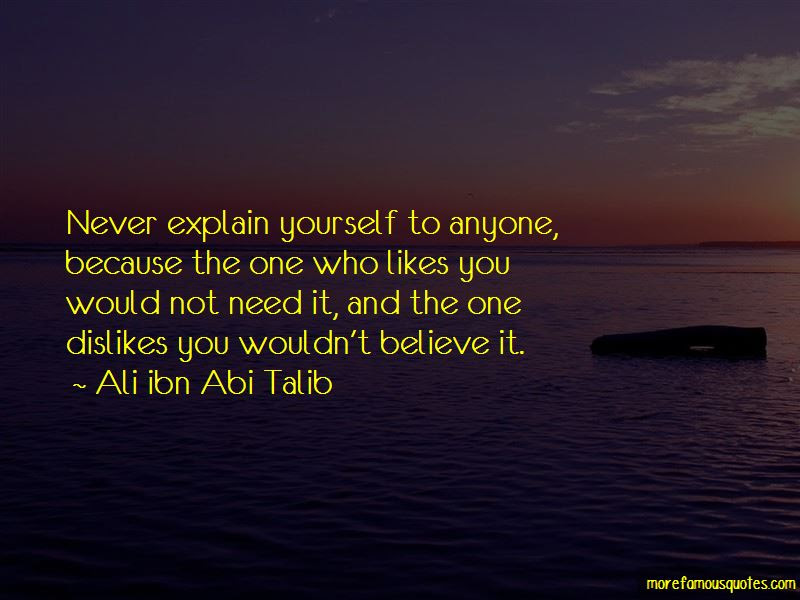 Quotes About No Need To Explain Yourself Top 11 No Need To Explain