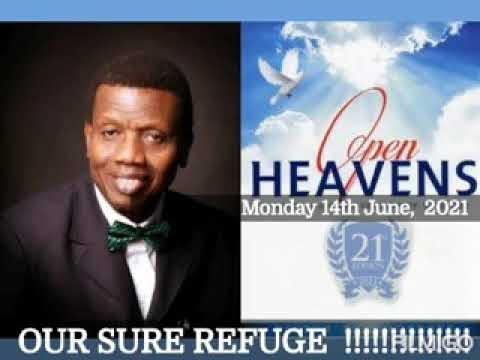 Open Heaven 14 June 2021 – Our Sure Refuge