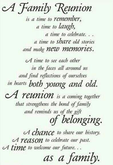 A Family Reunion ~ A chance to share our history. A reason