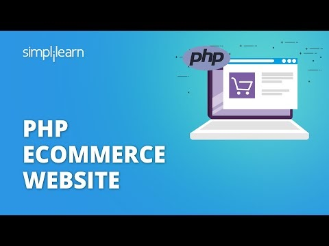 PHP Ecommerce Website | How To Create Ecommerce Website In PHP | PHP Project | Simplilearn
