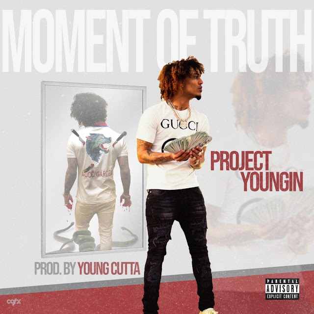 Project Youngin - Moment of Truth (Explicit) - Single [iTunes Plus AAC M4A]
