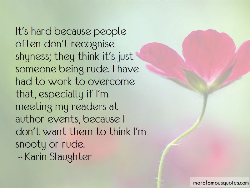 Quotes About Someone Being Rude Top 12 Someone Being Rude Quotes