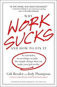 "Cover of ""Why Work Sucks and How to Fix I..."
