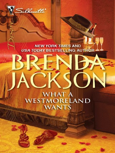 What a Westmoreland Wants (Silhouette Desire) by Brenda Jackson