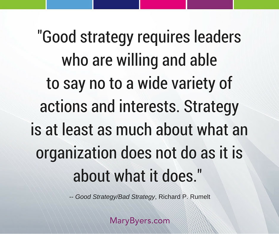 Quotable Quotes Good Strategy Mary Byers Cae