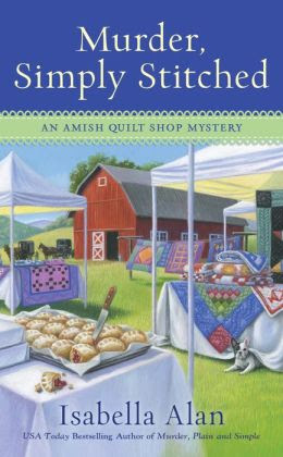 Murder, Simply Stitched (Amish Quilt Shop Mystery Series #2)