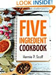 Quick Easy Recipes: 5 Ingredient Cook...