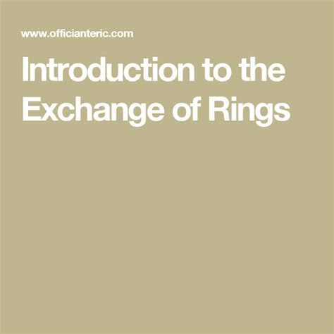 Introduction to the Exchange of Rings   Wedding Ideas
