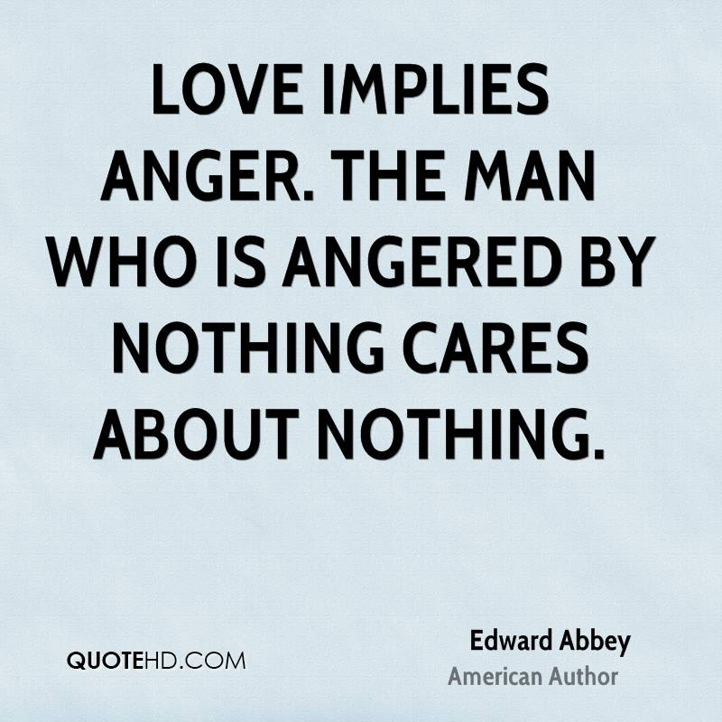 Quotes About Anger And Love 149 Quotes
