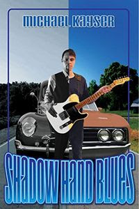 Shadow Hand Blues by Michael Kayser
