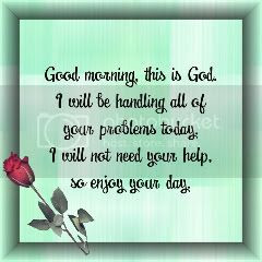 Good Morning This Is God Quote Good Morning Quotes