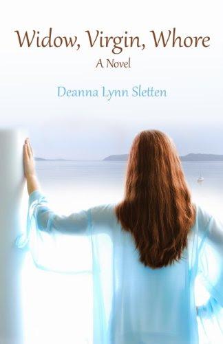Widow, Virgin, Whore by Deanna Lynn Sletten