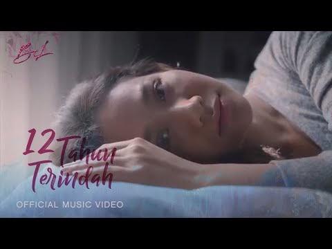 LIRIK LAGU BUNGA CITRA LESTARI  | 12 TAHUN TERINDAH (Official Music Video)