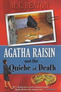 Agatha Raisin and the Quiche of Death by M. C. Beaton