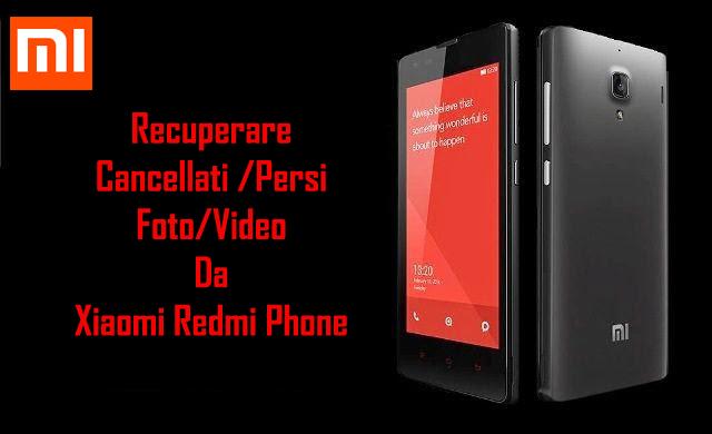 Come Per Recuperare Cancellatipersi Fotovideo Da Xiaomi