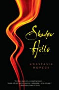 Shadow Hills by Anatasia Hopcus