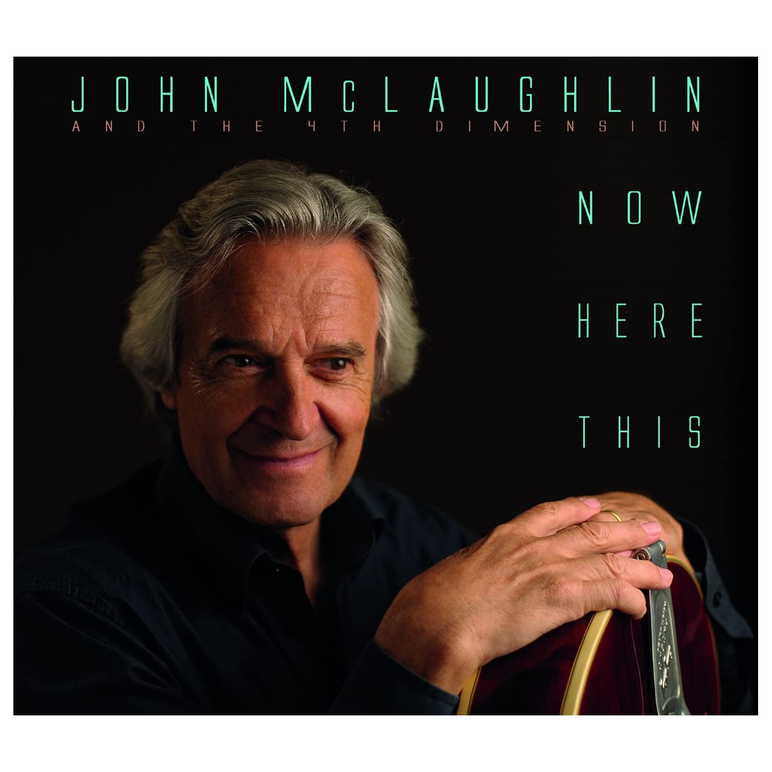 John McLaughlin - Now Here This cover