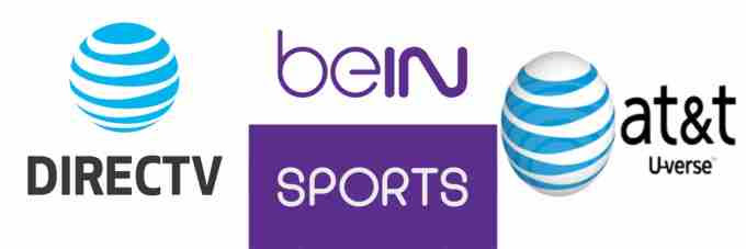 Bein Sports In Danger After Being Dropped By Directv And U Verse World Soccer Talk