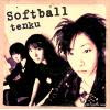 SOFTBALL - tenku