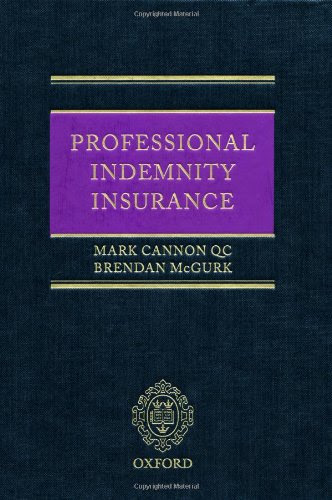 PROFESSIONAL INDEMNITY INSURANCE DEFINITION : INSURANCE ...