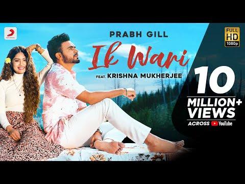 Prabh Gill - Ik Wari   Raj Fatehpur   SunnyVik   Romantic Punjabi Song 2020