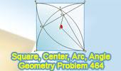 Problem 464. Square, Center, Arc, Angle, 120 Degrees