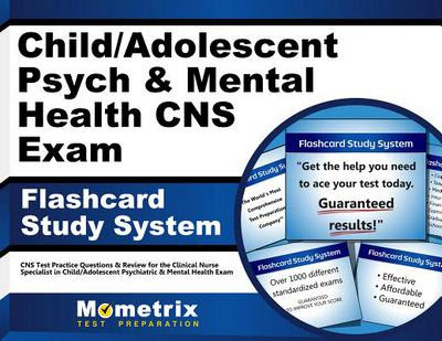 Child/Adolescent Psych and Mental Health CNS Exam ...