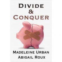 Divide & Conquer - Abigail Roux,Madeleine Urban