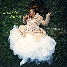 Cassandra Wilson Closer To You cover