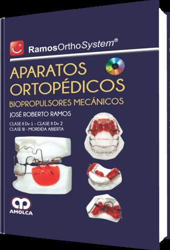 RAMOS OrthoSystem® APARATOS ORTOPEDICOS BIOPROPULSORES MECANICOS - Ramos
