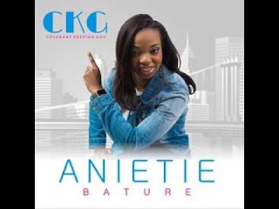 Video: Anietie Bature – Covenant Keeping God