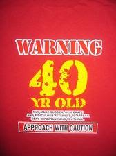 40 Year Old Funny Sayings Wwwpicsbudcom
