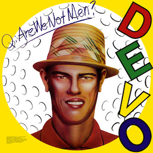 http://upload.wikimedia.org/wikipedia/en/5/54/Are_We_Not_Men_We_Are_Devo%21.jpg