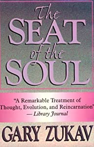 Gary Zukav Seat Of The Soul Quotes