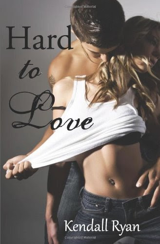 Hard to Love by Kendall Ryan