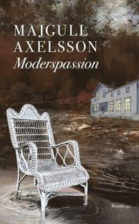 Moderspassion (inbunden)