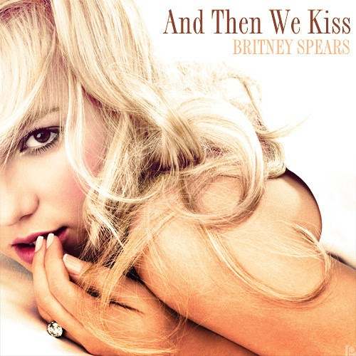 Britney Spears - And Then We Kiss (Remixes)